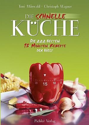 Die schnelle Küche: Die 222 besten 15-Minuten-Rezepte - Titel ...